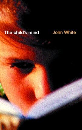 The Child's Mind: 1st Edition (Paperback) book cover