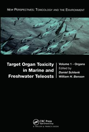 Target Organ Toxicity in Marine and Freshwater Teleosts: Organs, 1st Edition (Hardback) book cover
