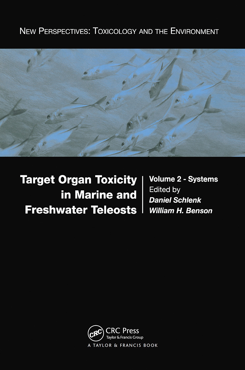 Target Organ Toxicity in Marine and Freshwater Teleosts: Systems, 1st Edition (Hardback) book cover