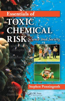 Essentials of Toxic Chemical Risk: Science and Society, 1st Edition (Hardback) book cover