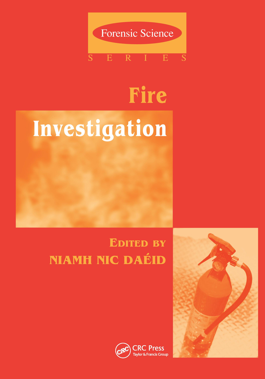 Fire Investigation: 1st Edition (Hardback) book cover