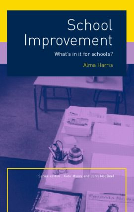 School Improvement: What's In It For Schools? (Paperback) book cover