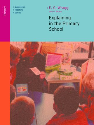 Explaining in the Primary School: 2nd Edition (Paperback) book cover