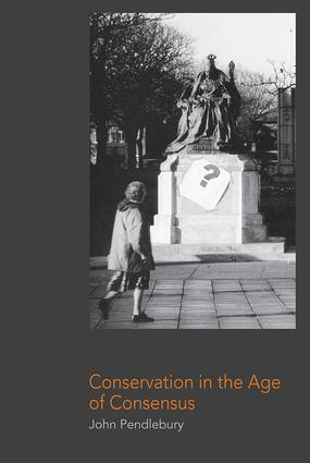 Conservation in the Age of Consensus: 1st Edition (Paperback) book cover