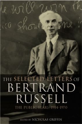 The Selected Letters of Bertrand Russell, Volume 2