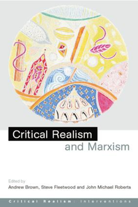 Critical Realism and Marxism (Paperback) book cover