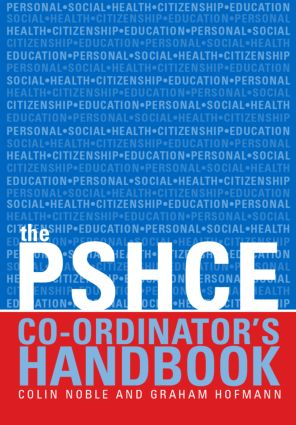 The Secondary PSHE Co-ordinator's Handbook: 1st Edition (Paperback) book cover
