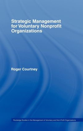Strategic Management for Nonprofit Organizations: 1st Edition (Hardback) book cover