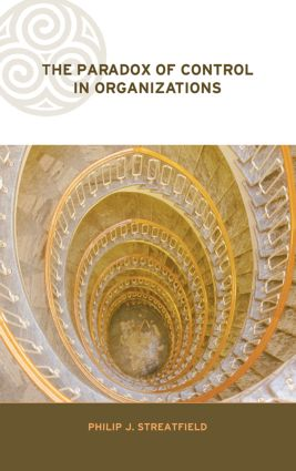 The Paradox of Control in Organizations: 1st Edition (Hardback) book cover