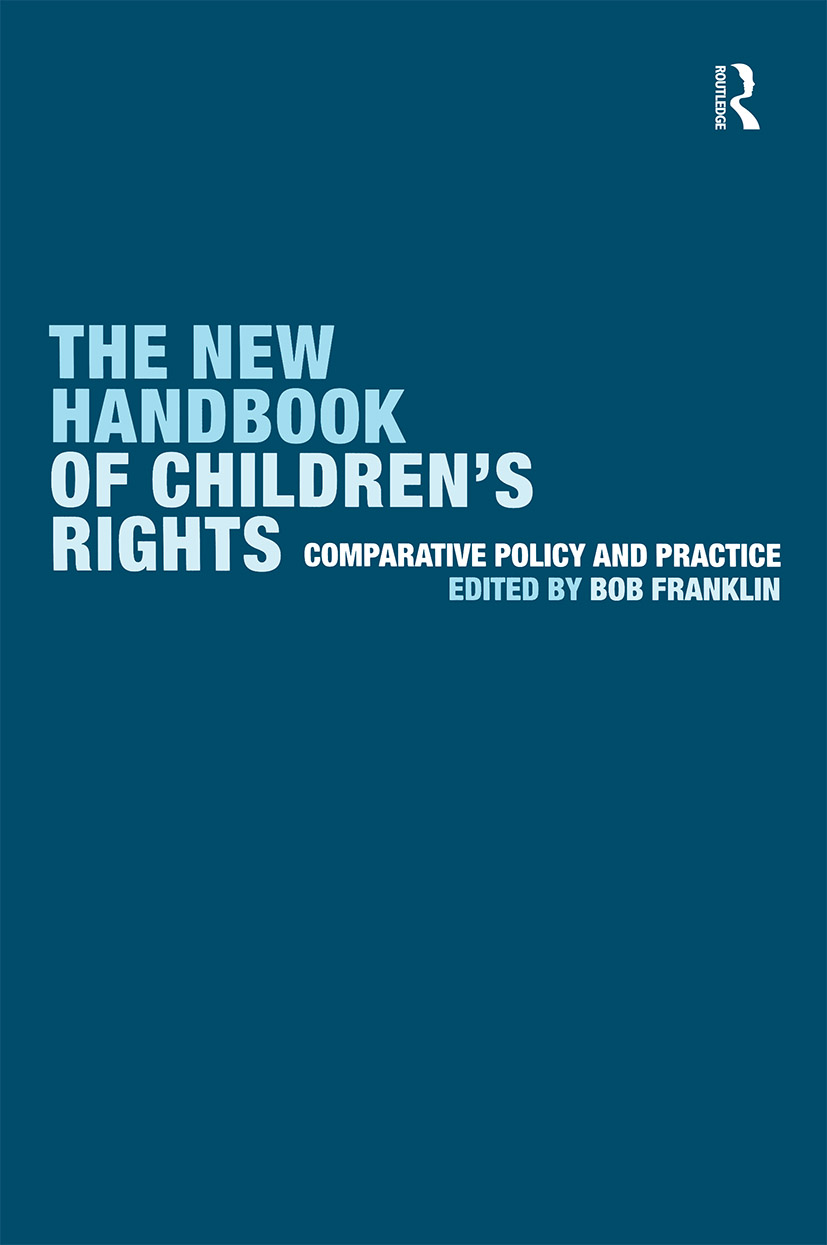 The New Handbook of Children's Rights: Comparative Policy and Practice, 1st Edition (Paperback) book cover