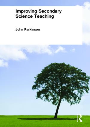 Improving Secondary Science Teaching: 1st Edition (Paperback) book cover