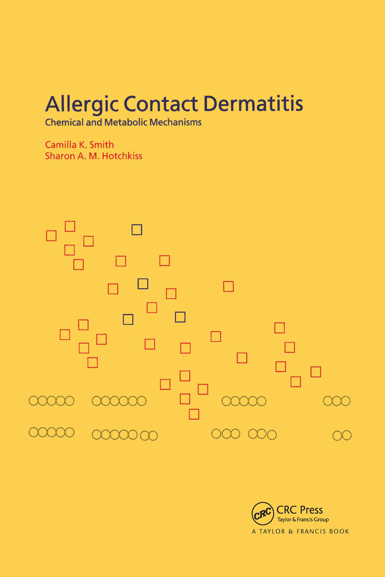 Allergic Contact Dermatitis: Chemical and Metabolic Mechanisms, 1st Edition (Hardback) book cover