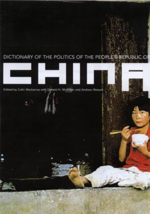 Dictionary of the Politics of the People's Republic of China: 1st Edition (Paperback) book cover