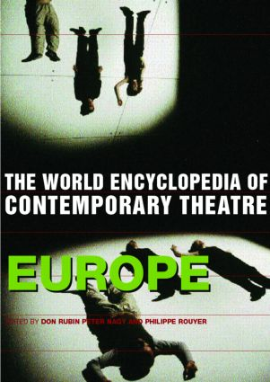 World Encyclopedia of Contemporary Theatre: Volume 1: Europe, 1st Edition (Paperback) book cover