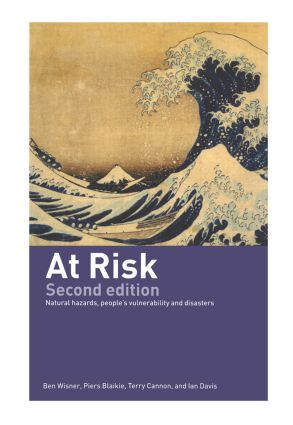 At Risk: Natural Hazards, People's Vulnerability and Disasters, 2nd Edition (Hardback) book cover