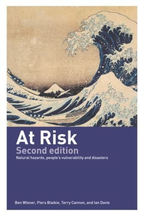 At Risk: Natural Hazards, People's Vulnerability and Disasters, 2nd Edition (Paperback) book cover