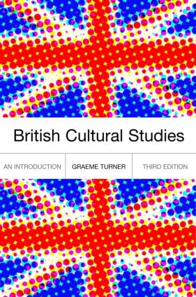 British Cultural Studies: 3rd Edition (Paperback) book cover