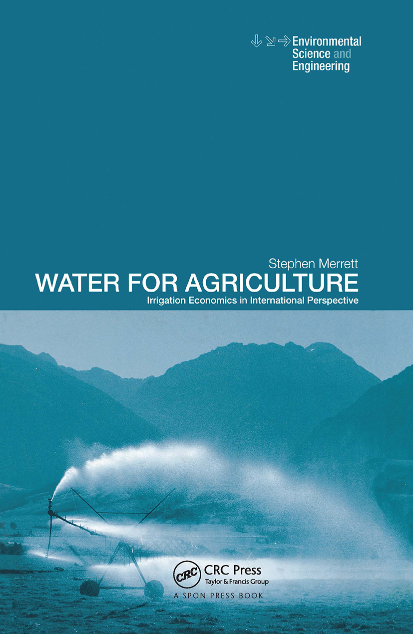 Water for Agriculture: Irrigation Economics in International Perspective, 1st Edition (Hardback) book cover