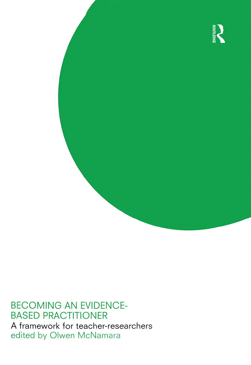 Becoming an Evidence-based Practitioner: A Framework for Teacher-researchers book cover