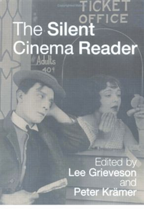 The Silent Cinema Reader: 1st Edition (Paperback) book cover