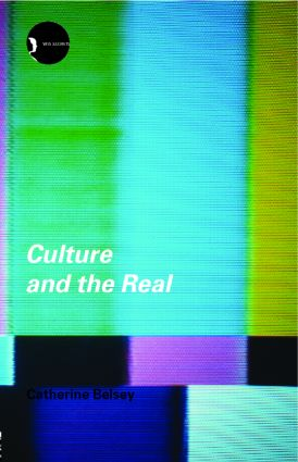 Culture and the Real: Theorizing Cultural Criticism (Paperback) book cover
