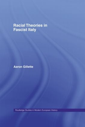 Racial Theories in Fascist Italy (Hardback) book cover