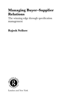 Managing Buyer-Supplier Relations: The Winning Edge Through Specification Management, 1st Edition (Hardback) book cover