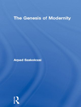 The Genesis of Modernity (Hardback) book cover