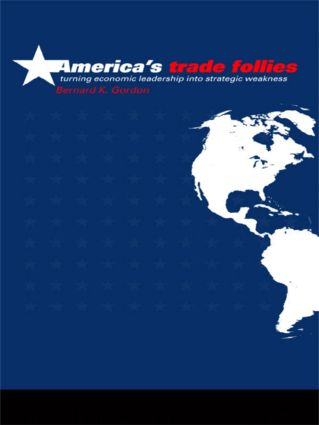 America's Trade Follies: 1st Edition (Paperback) book cover