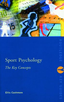 Sport and Exercise Psychology: The Key Concepts (Paperback) book cover