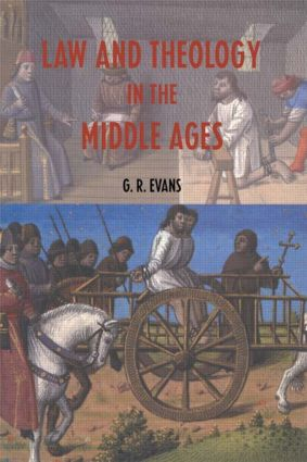 Law and Theology in the Middle Ages: 1st Edition (Paperback) book cover