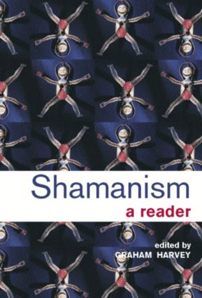 Shamanism: A Reader, 1st Edition (Hardback) book cover