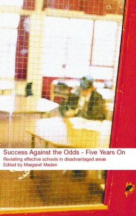 Success Against the Odds: Five Years On: Revisiting Effective