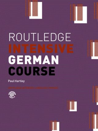 Routledge Intensive German Course: 1st Edition (Paperback) book cover
