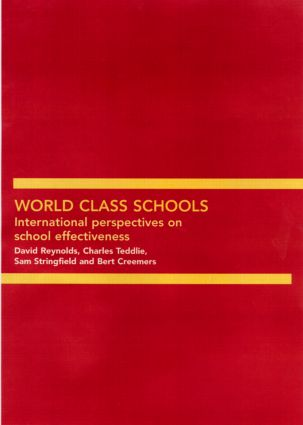 World Class Schools: International Perspectives on School Effectiveness (Paperback) book cover