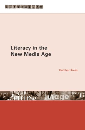 Literacy in the New Media Age (Paperback) book cover