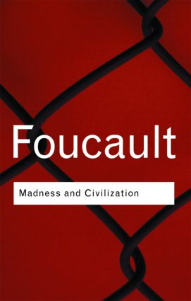 Madness and Civilization: 2nd Edition (Paperback) book cover