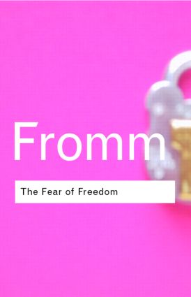 The Fear of Freedom: 2nd Edition (Paperback) book cover