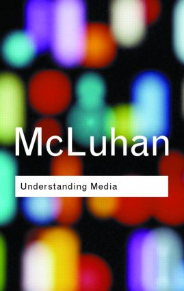 Understanding Media: 2nd Edition (Paperback) book cover