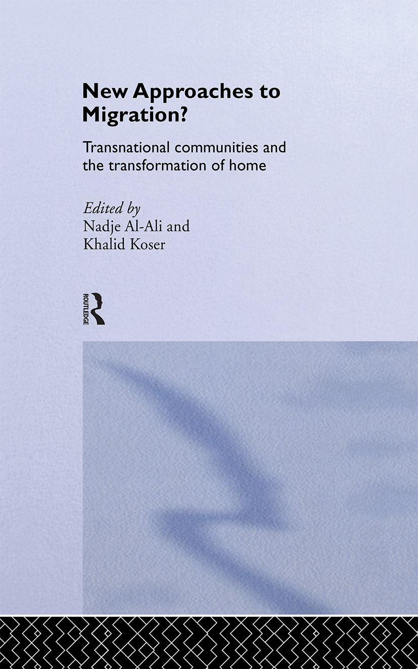 New Approaches to Migration?: Transnational Communities and the Transformation of Home (Hardback) book cover