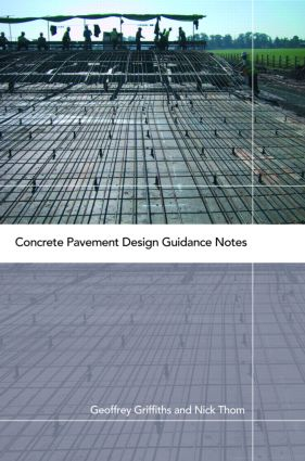 Concrete Pavement Design Guidance Notes: 1st Edition (Hardback) book cover