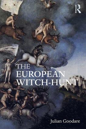 The European Witch-Hunt: 1st Edition (Hardback) book cover