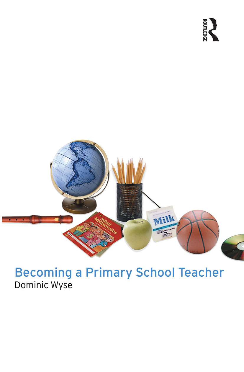 Becoming a Primary School Teacher: 1st Edition (Paperback) book cover