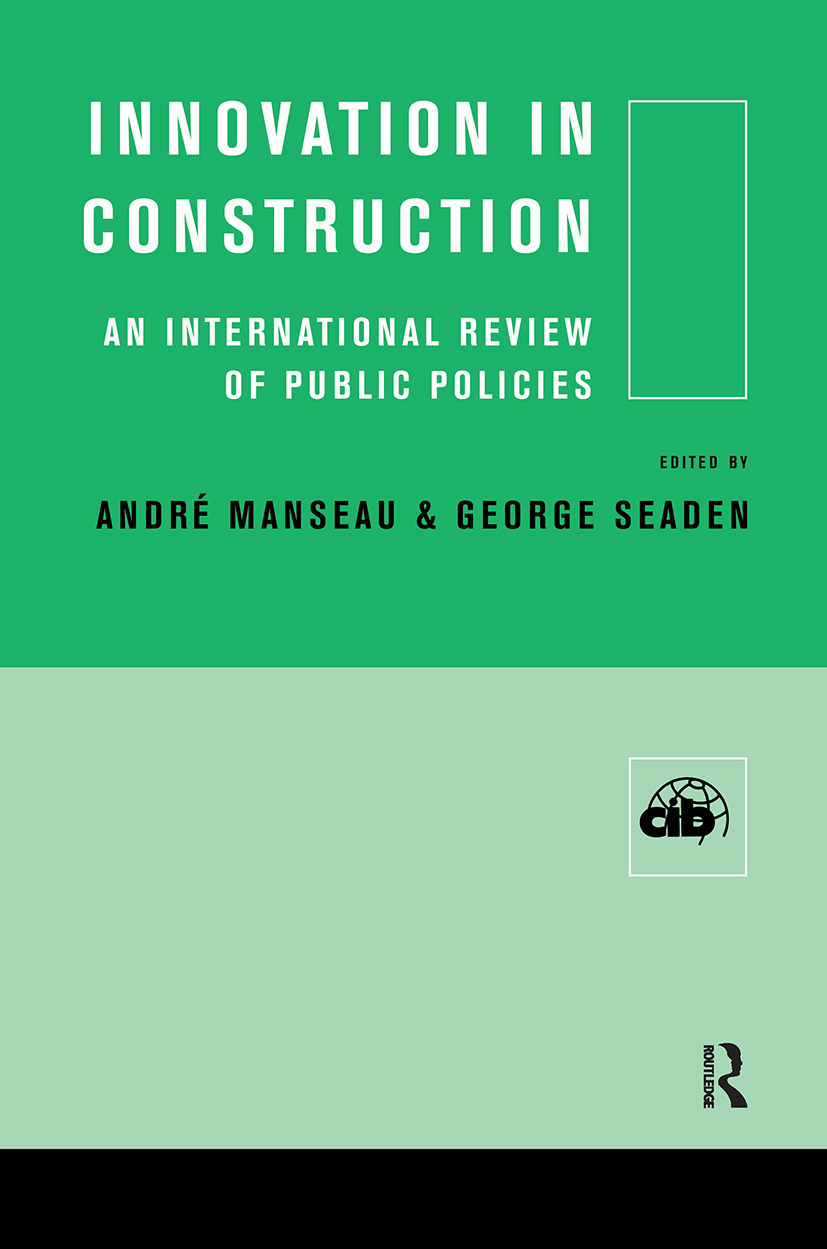 Innovation in Construction: An International Review of Public Policies (Hardback) book cover