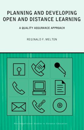Planning and Developing Open and Distance Learning: A Framework for Quality book cover