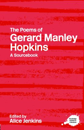 The Poems of Gerard Manley Hopkins: A Routledge Study Guide and Sourcebook (Paperback) book cover