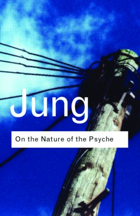 On the Nature of the Psyche: 2nd Edition (Hardback) book cover