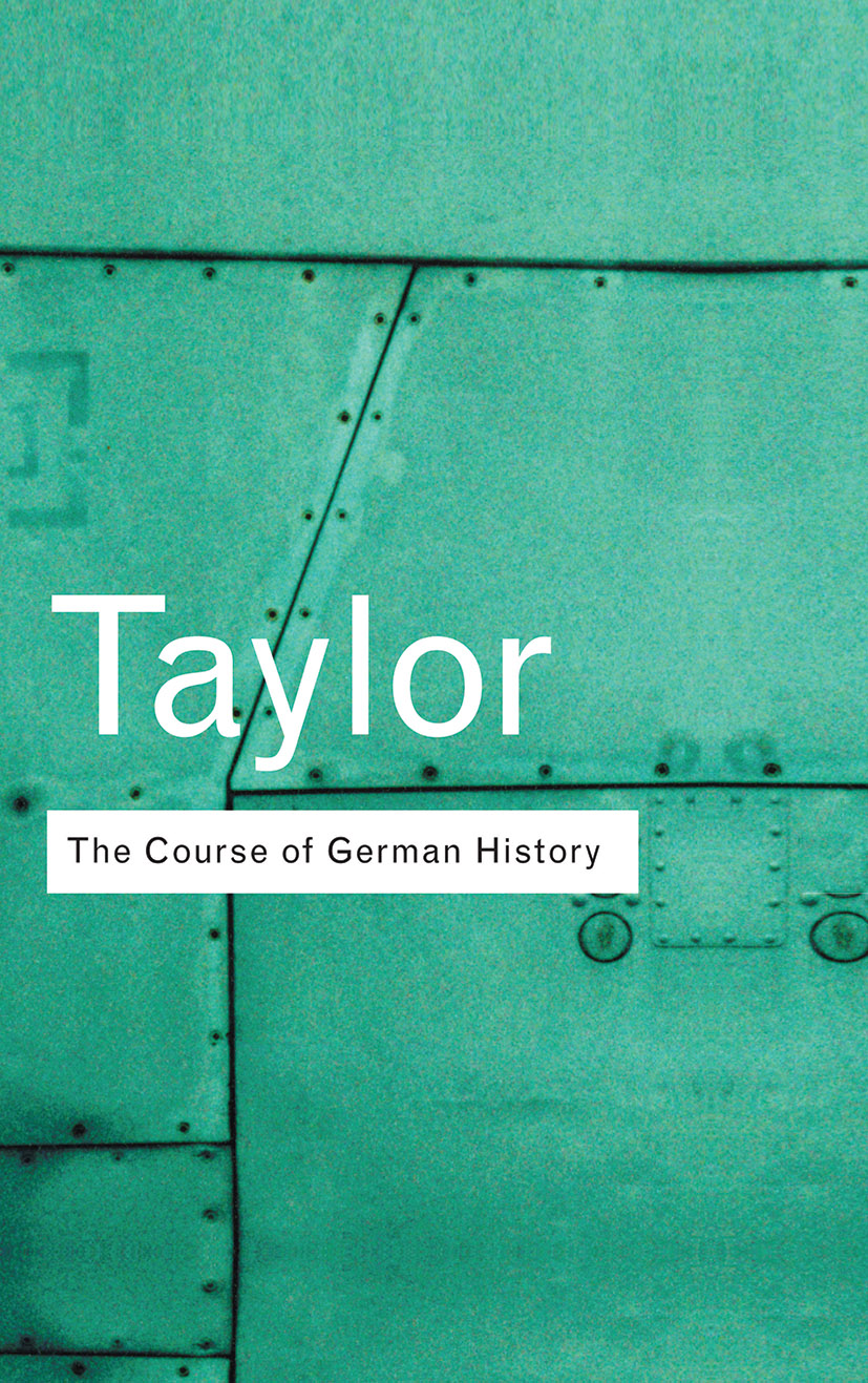 The Course of German History