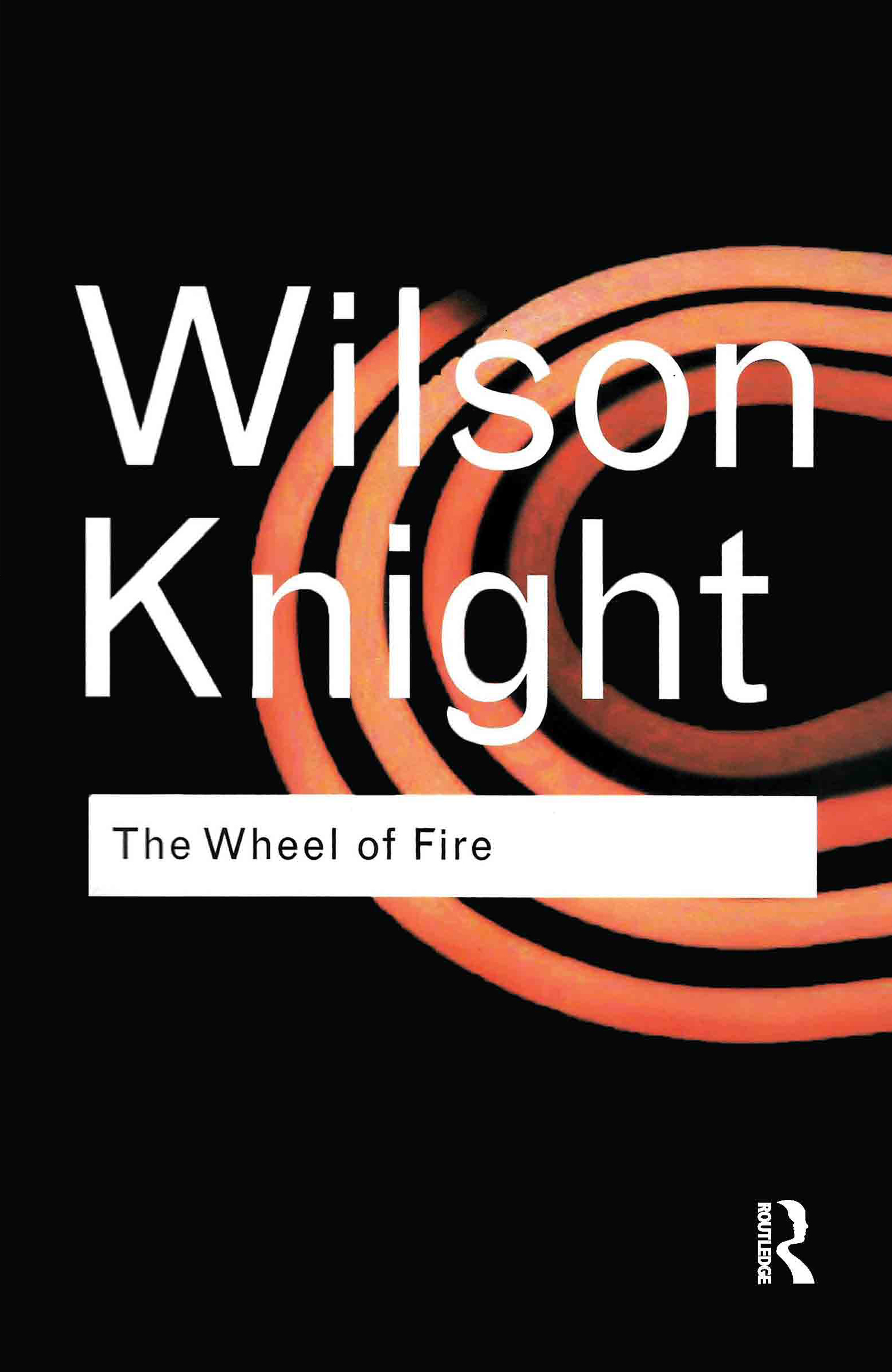 The Wheel of Fire: 2nd Edition (Hardback) book cover