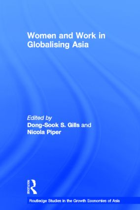 Women and Work in Globalizing Asia (Hardback) book cover
